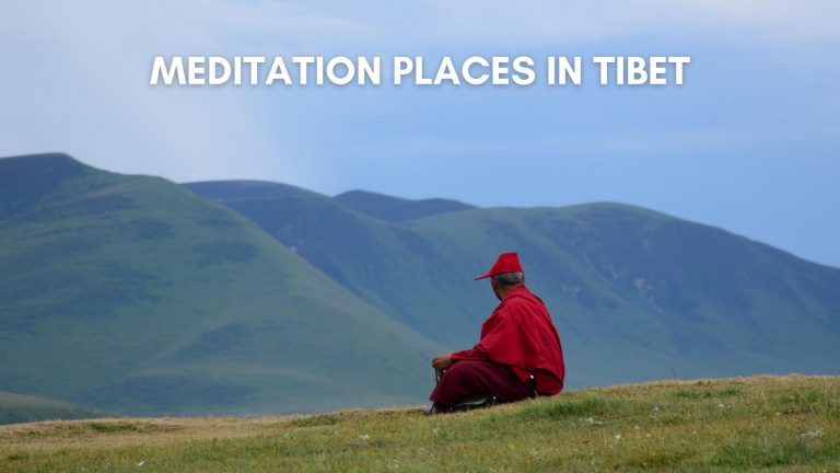 Meditation Places in Tibet