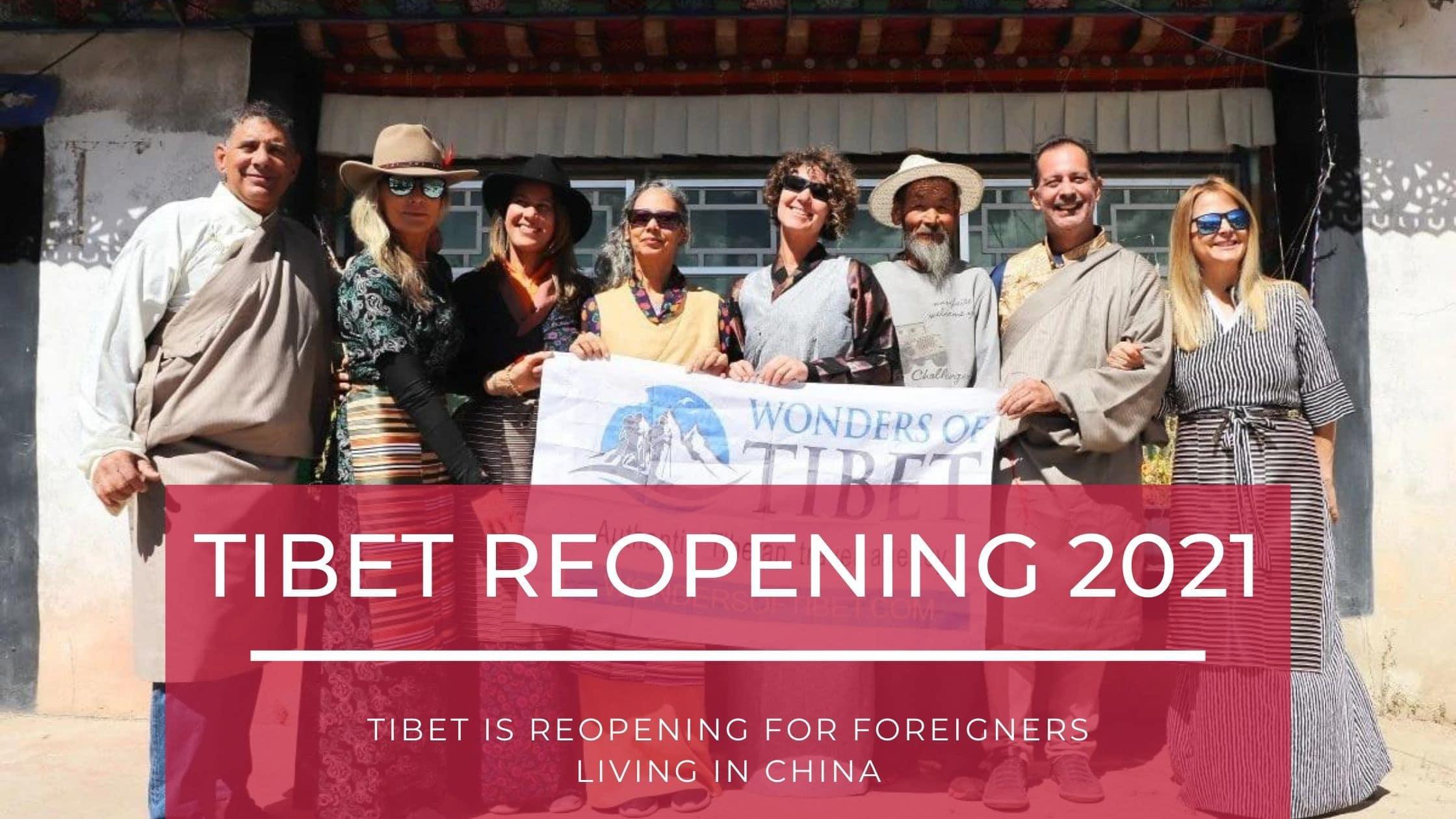 Tibet reopening 2021